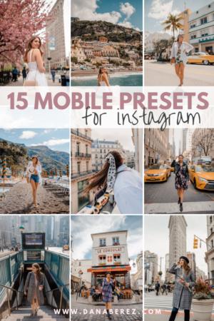 15 Lightroom Mobile Presets for Instagram | Dana Berez Full Pack